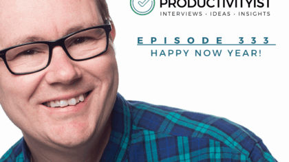 Episode 333: Happy Now Year!