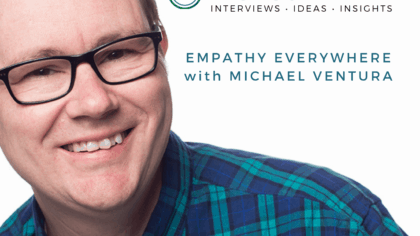 261 - Empathy Everywhere with Michael Ventura