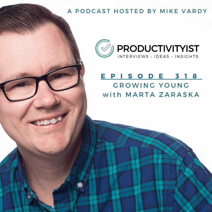 Episode 318: Growing Younger with Marta Zaraska