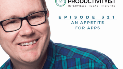 Episode 321: An Appetite for Apps