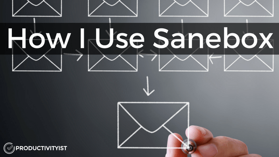 how-i-use-sanebox