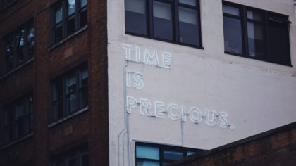 Managing Time - Time is Precious
